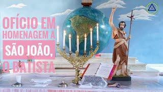 Ofício Solene em homenagem a São João Batista - Homilia