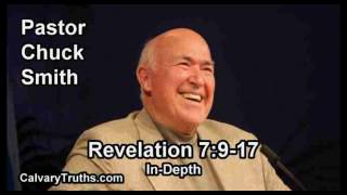 Revelation 7:9-17 - In Depth - Pastor Chuck Smith - Bible Studies