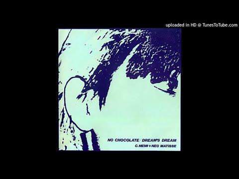 C Memi + Neo Matisse - Dream's Dream
