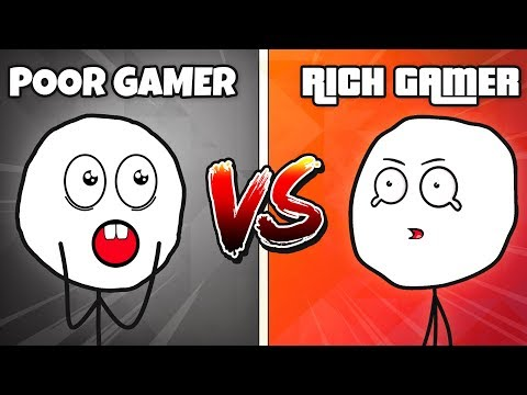 POOR GAMERS VS RICH GAMERS (Part 1)