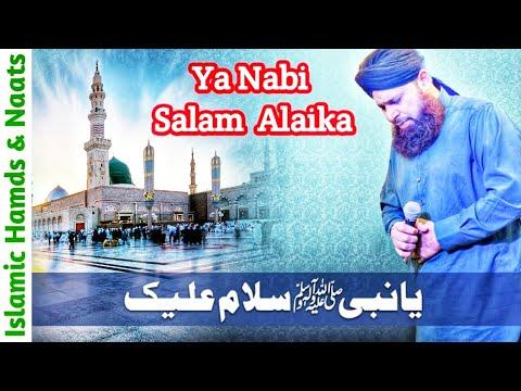 Ya Nabi Salam Alaika Ya Rasool Salam Alaika