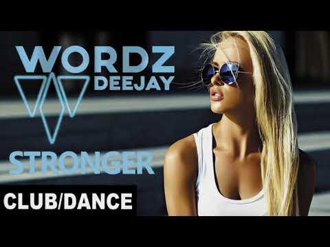 Wordz Deejay - Stronger (Club Mix)   FBM