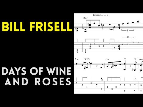 Bill Frisell - Days of Wine and Roses Transcription