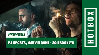 PA Sports & Marvin Game - So Brooklyn (Hotbox Remix) | HOTBOX