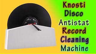 Knosti Disco Antistat Record Cleaning Machine Review