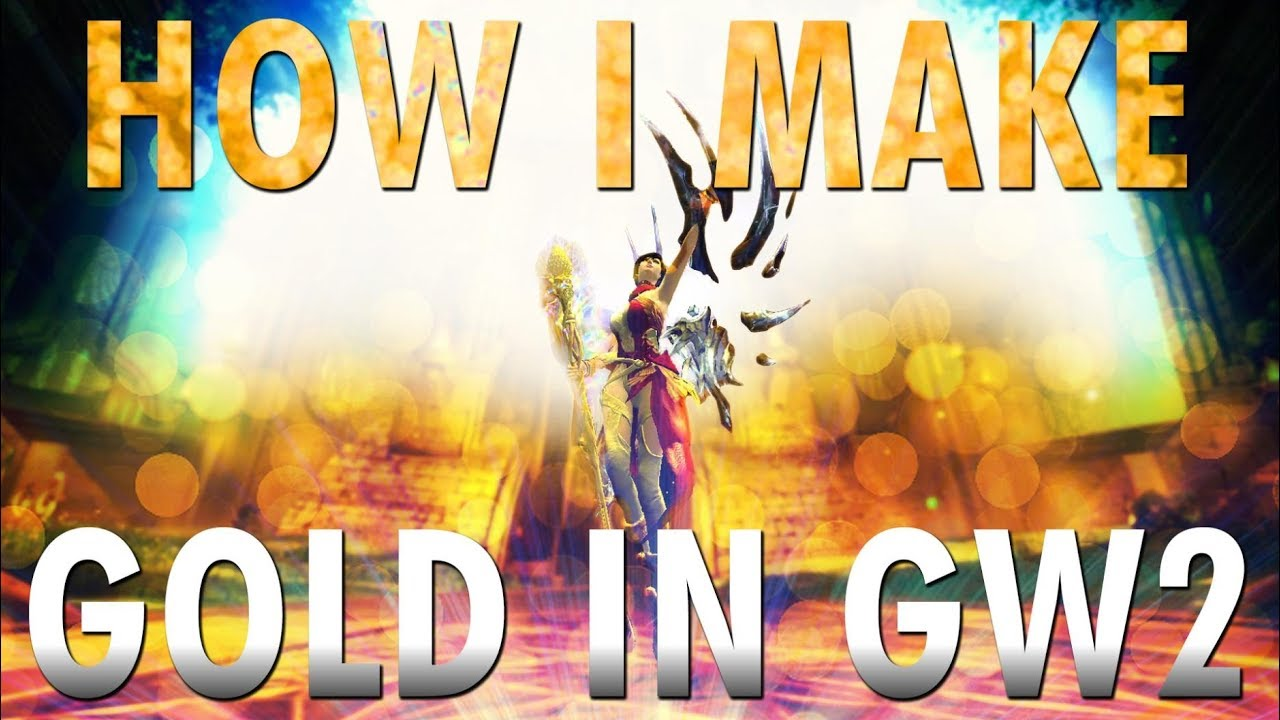 gw 2 how to make gold