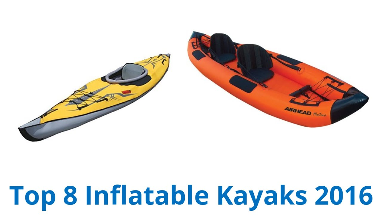8 Best Inflatable Kayaks 2016