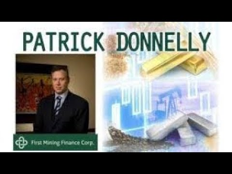 Patrick Donnelly Latest News About First Mining and Precious Metals