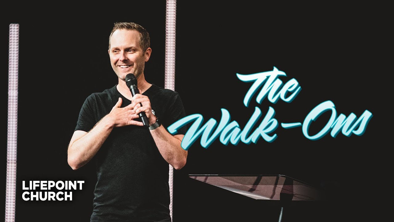 Download The Walk-Ons   Lifepoint Church   Jeremy Pickwell