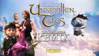 The Book Unwritten Tales - Main Theme Remix (Fan art by Plasma3Music)