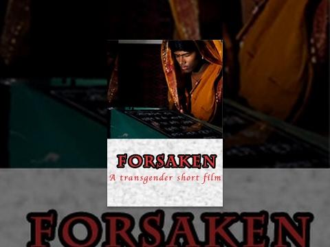 Forsaken  - A transgender Short Film - Redpix Short Films