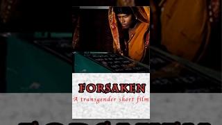 Forsaken  - A transgender Short Film - Redpix Short Films thumbnail
