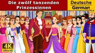 Die zwölf tanzenden Prinzessinnen | Gute Nacht Geschichte | Märchen | Geschichte | Deutsche Märchen