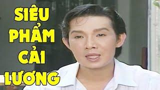 Siêu Phẩm Cải Lương Vũ Linh Hay Nhất   Cải Lương Xưa Hay Nhất Việt Nam