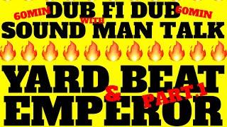 YARD BEAT x EMPEROR ~QUARANTINE SOUND MAN SHOW 3 PART.1~