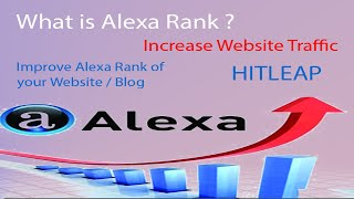 What is Alexa Ranking? | How to Improve Alexa Rank of your Website