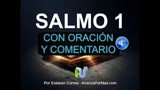 SALMO 1 Con Oraci贸n Poderosa y DEVOCIONAL La Biblia Hablada...
