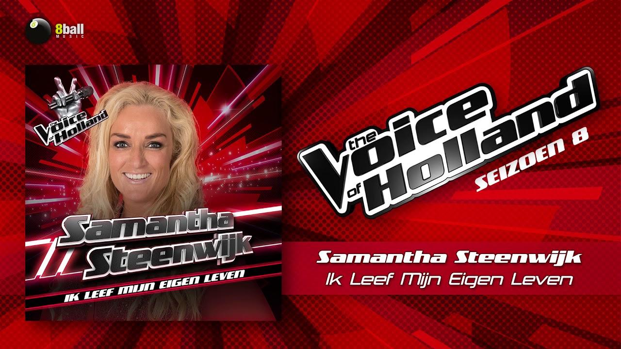 Samantha Steenwijk Ik Leef Mijn Eigen Leven The Voice Of Holland 2017 The Blind Auditions Audio