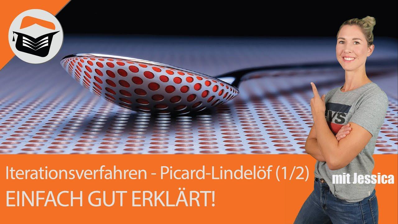 Iterationsverfahren Picard Lindelof Beispiel Berechnen Einfach Sehr Gut Erklart 1 2 Youtube