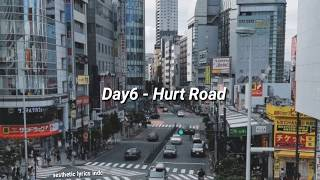 Day6 - Hurt Road 아픈 길 (Indo lyrics)