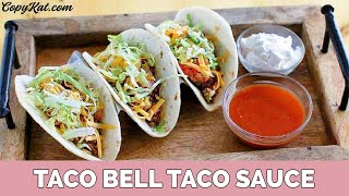 How to Make Taco Bell Sauce