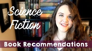 23 Science Fiction Book Recommendations!