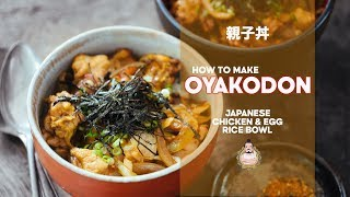 how to make oyakodon chicken egg rice bowl recipe japanese home cooking