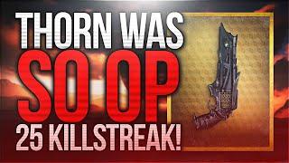 Destiny: THORN WAS SO OP! | 25 Killstreak w/ Year One Thorn! | Year One Crucible Gameplay