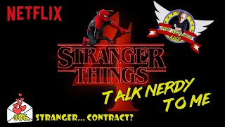 TALK NERDY TO ME #06 - Stranger... Contract?