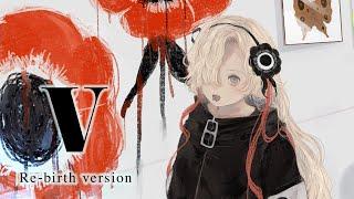 【歌ってみた】V〈Re-birth version〉 covered by ヰ世界情緒