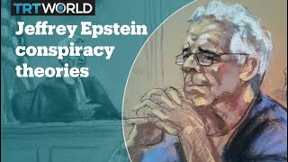 What are the conspiracy theories about Jeffrey Epstein's death?