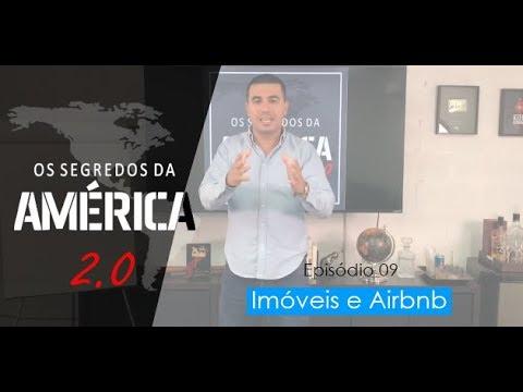 """Os Segredos da América 2.0 - Episódio 9/15 """"Imóveis e Airbnb"""""""