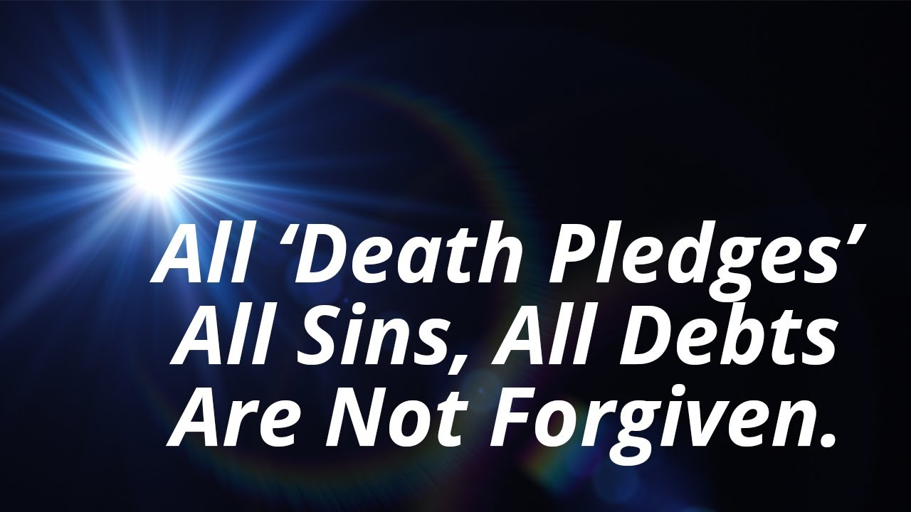 """["""" All Death Pledges and Sins are not forgiven. :2 of the 3. """"]"""