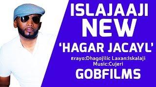 ISKALAAJI (HAGAR JACAYL) SOMALI MUSIC 2018