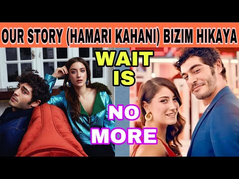 Our Story Hindi Dubbed Episodes Wait Is No More | Watch On Youtube | Mx Player| Blogs | Website Free