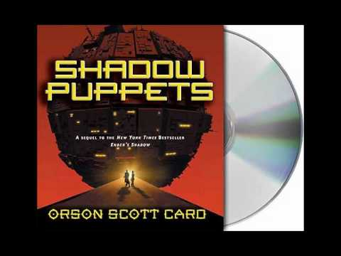 Shadow Puppets By Orson Scott Card Audiobook Excerpt Youtube
