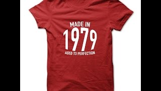 Made in 1979 T Shirts