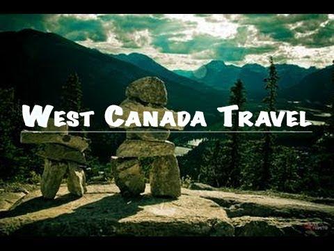 West Canada Travel  -1080 HD
