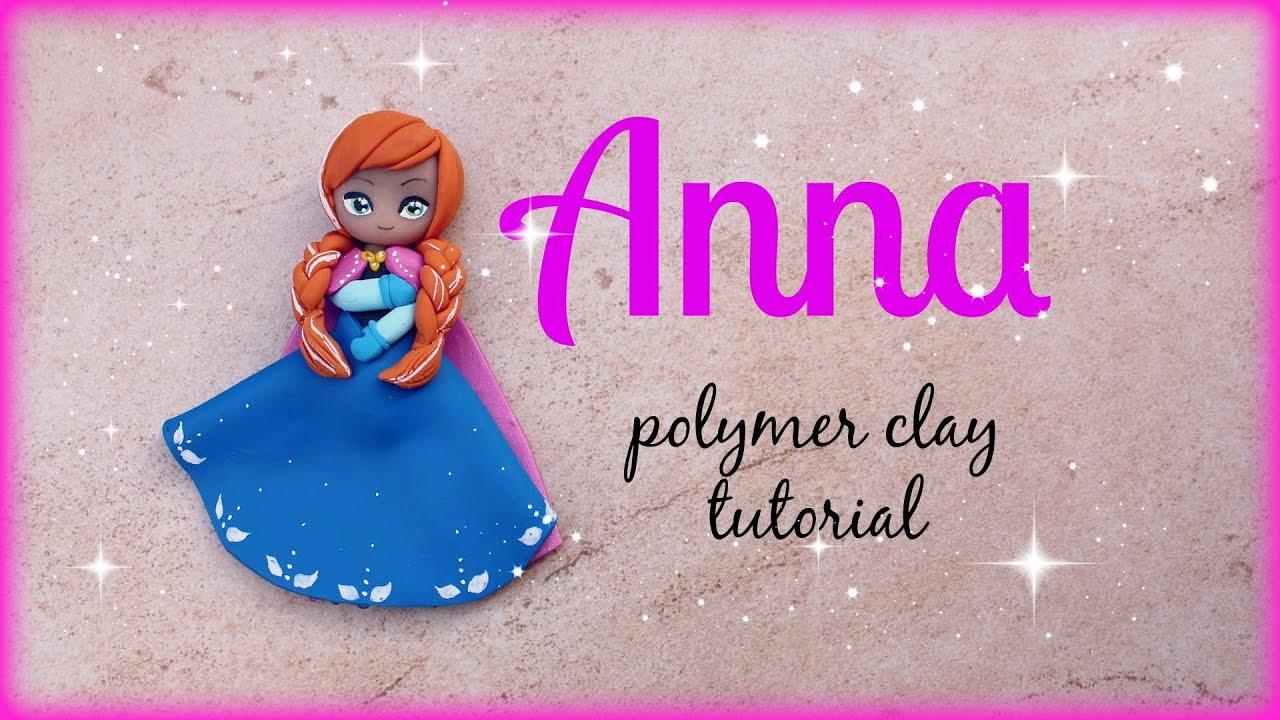 Anna - Frozen Polymer clay Tutorial ☃ - YouTube