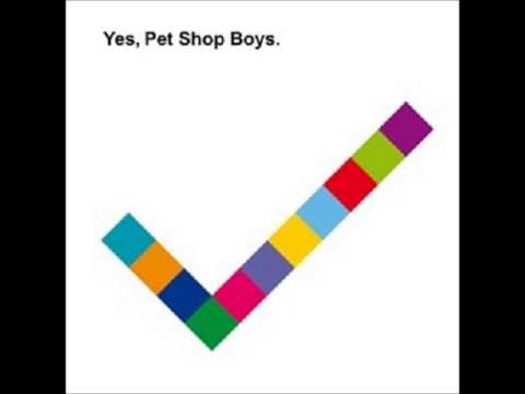 Pet Shop Boys - Yes (Full Album) [2009]