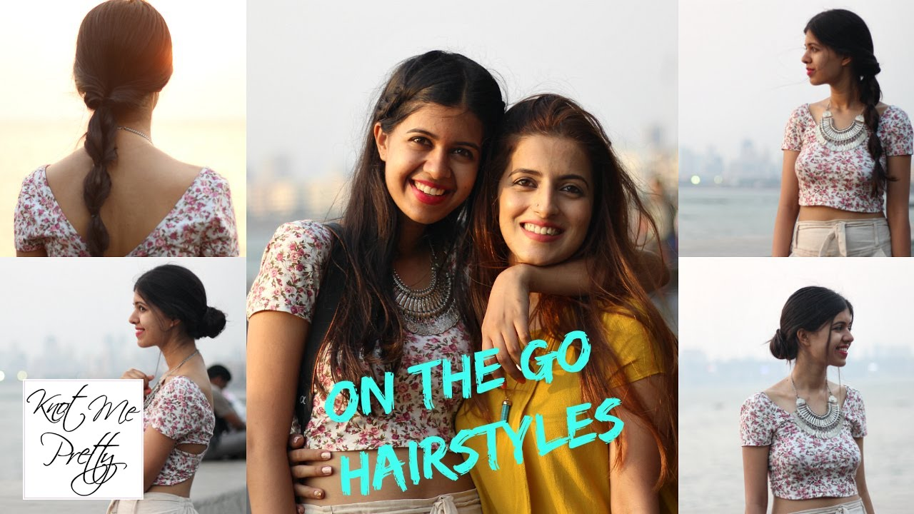 Easy Hairstyles On The Go My 2 Easy Go To Hairstyles For Spring Sejal Kumar Knot Me Pretty