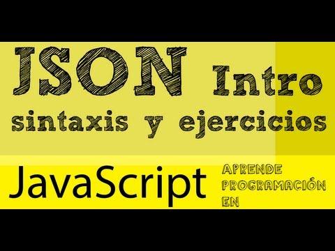 Tutorial Introducción a JSON, sintaxis y ejemplos