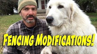 Livestock Guardian Dog Fencing Modifications & Channel Shout Out!