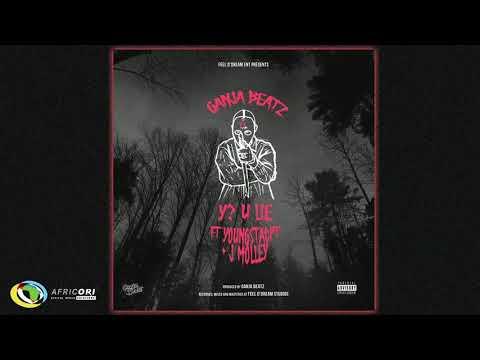 Ganja Beatz -  Y? U Lie [Feat.  J Molley & YoungstaCPT] (Official Audio)