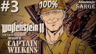 Zagrajmy w Wolfenstein 2: The Deeds of Captain Wilkins DLC (100%) odc. 3 - KONIEC DLC NA 100%