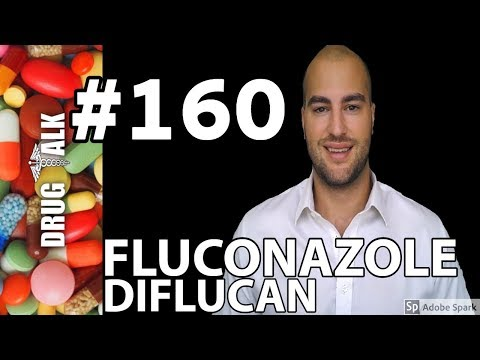 FLUCONAZOLE (DIFLUCAN) - PHARMACIST REVIEW - #160