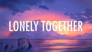 Avicii ft. Rita Ora , Alan walker  - Lonely Together ( Lyrics)