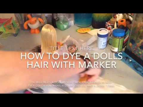 How to dye a dolls hair with markers-rainbow Crafty Creations