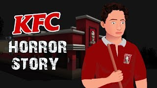 KFC Night Shift Horror Stories Animated