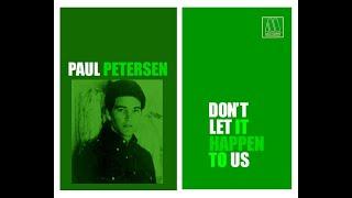 """Motown Greatest Hits""""Paul Petersen  Don't Let It Happen To Us"""